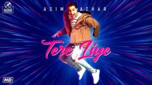 Tere Liye Lyrics – Asim Azhar | KalaKar Sessions | Season 1