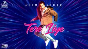Tere Liye lyrics - Asim Azhar