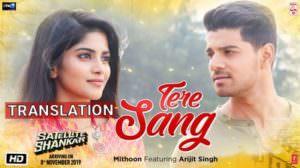 Arijit Singh – Tere Sang Song Lyrics Translation | Satellite Shankar