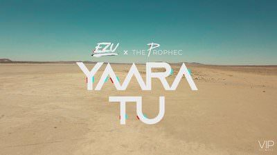 Yaara Tu Lyrics (Punjabi Song) – EZU & The PropheC