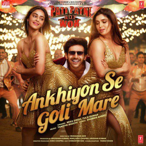 Ankhiyon Se Goli Mare Lyrics (in Hindi, English) | Pati