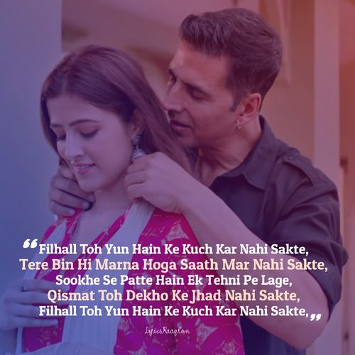 akshay kumar filhall b praak filhaal lyrics english