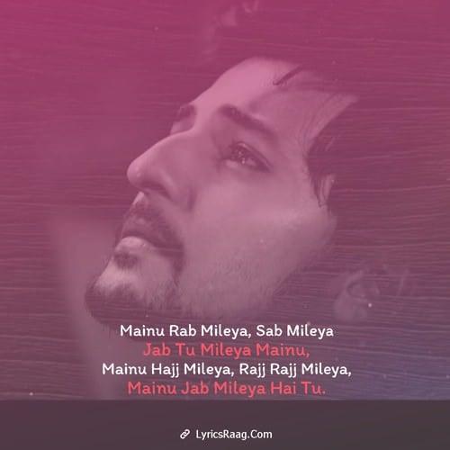 darshan raval tu mileya mainu lyrics english