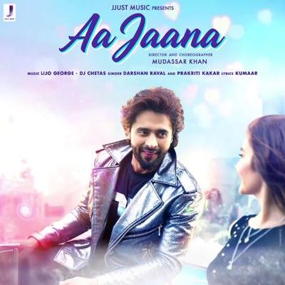 Aa Jaana lyrics Darshan Raval Prakriti Kakar