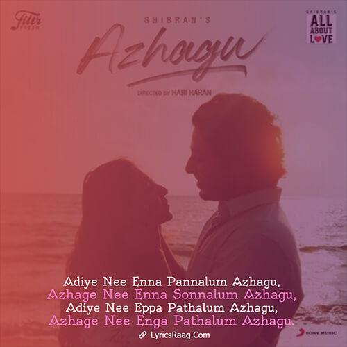 Azhagu (Ghibrans All About Love) song lyrics english