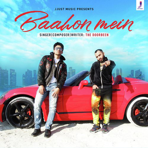Baahon Mein lyrics by The Doorbeen