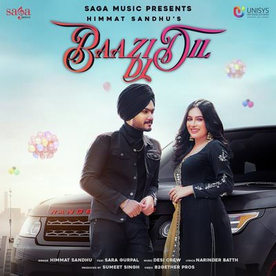 Baazi Dil Di lyrics by Himmat Sandhu, Goldy Desi Crew