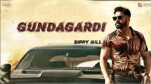 Gundagardi Lyrics – Sippy Gill Ft. Western Penduz
