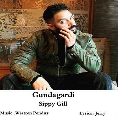 Gundagardi Ft. Western Penduz Sippy Gill lyrics