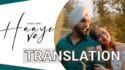 Haaye Ve song lyrics translation Ammy Virk Raj,SunnyVik