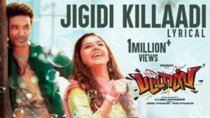 Jigidi Killadi Song Lyrics – Pattas (Movie) | by Anirudh Ravichander