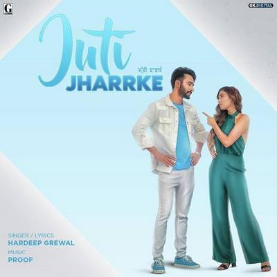 Juti Jhar Ke lyrics hardeep grewal afsana khan