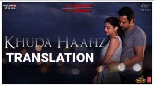 "Khuda Hafiz Lyrics | Translation | Arijit Singh | (From ""The Body"")"