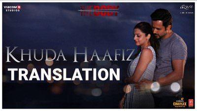 Khuda Haafiz song lyrics The Body Rishi K, Emraan H
