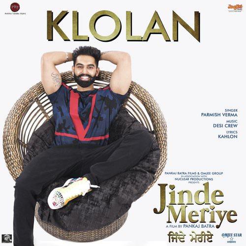 Klolan lyrics Jinde Meriye by Parmish Verma