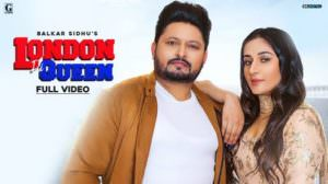 London Di Queen Lyrics Balkar Sidhu & Gurlez Akhtar | Deep Jandu