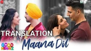 Maana Dil Lyrics Translation | Good Newwz (Film) | by B Praak