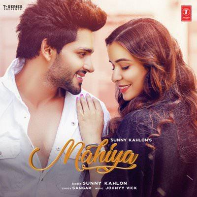 Mahiya lyrics by Johnyy Vick, Sunny Kahlon