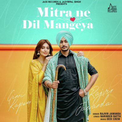 Mitran Ne Dil Mangeya by Rajvir Jawanda lyrics