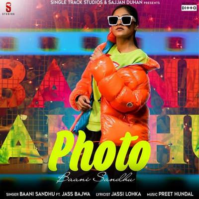 Photo Baani Sandhu lyrics