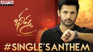 Singles Anthem Lyrics Bheeshma Nithiin, Rashmika