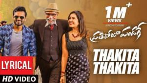 Thakita Thakita song Prati Roju Pandaage lyrics