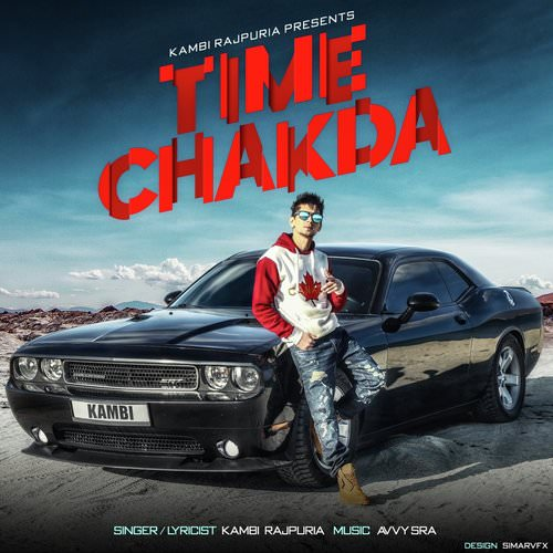 Time Chakda by Kambi Rajpuria lyrics