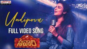 Undipova Song lyrics Savaari Songs