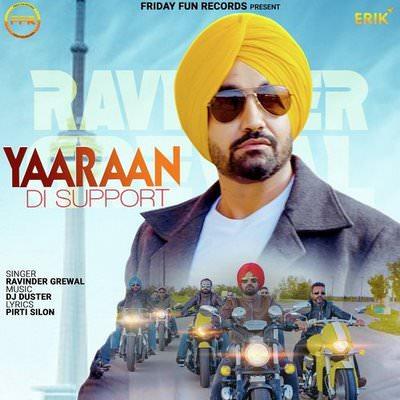 Yaaraan Di Support lyrics by Ravinder Grewal