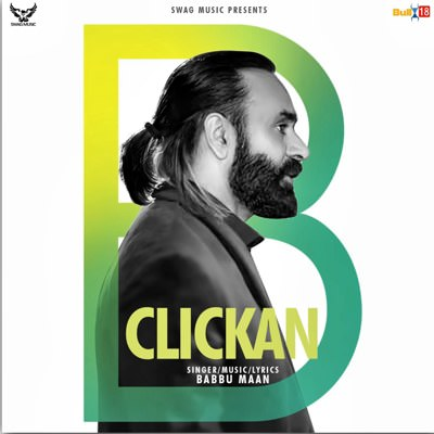 babbu maan clickan song lyrics