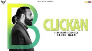 Clickan Song Lyrics – Babbu Maan
