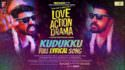 kurukku lyrics love action drama english