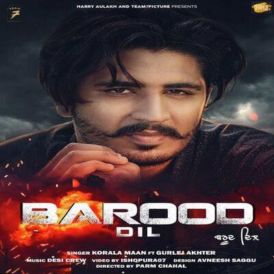 Barood Dil lyrics by Korala Maan featuring Gurlej Akhtar