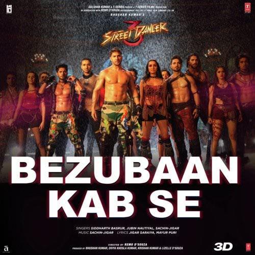 Bezubaan Kab Se (From Street Dancer 3D) lyrics English translation