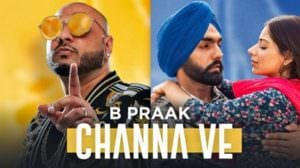 Channa Ve Lyrics [Sufna Movie] | by B Praak | Jaani