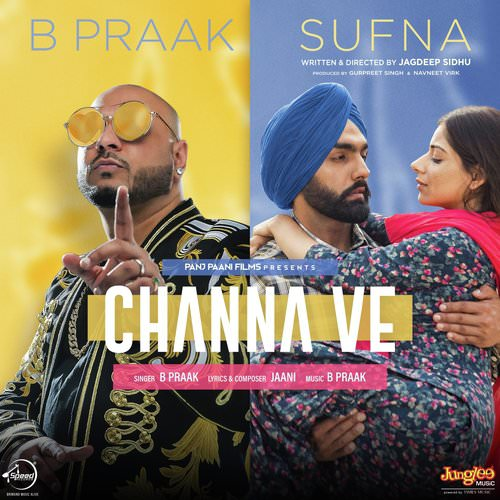 Channa Ve track lyrics Sufna by B Praak