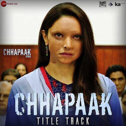 Chhapaak Title Track Arijit Singh Deepika lyrics meaning
