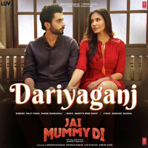 Daryaganj jai mummy di by dhvani bhanushali, arijit singh hindi lyrics