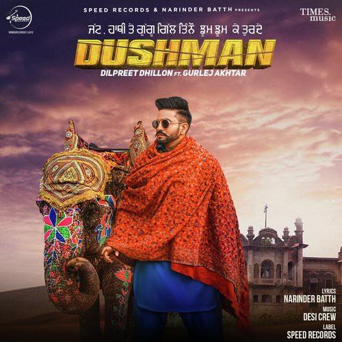 Dushman album songs lyrics by Dilpreet Dhillon