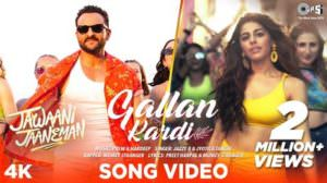 Gallan Kardi Song Lyrics – Jawaani Jaaneman (Movie) | Saif Ali Khan