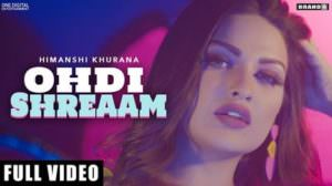 Ohdi Shreaam Lyrics | by Himanshi Khurana