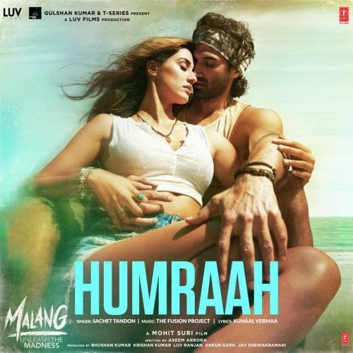 Humraah Song Lyrics Translation Malang Film By Sachet Tandon