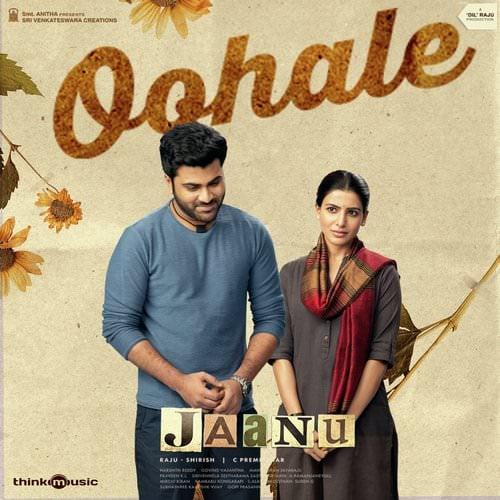 Oohale lyrics Jaanu Chinmayi Sripaada