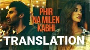 Phir Na Milen Kabhi Song Lyrics | Translation | Malang | Aditya Roy Kapur