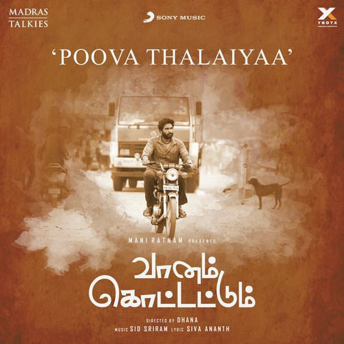 Poova Thalaiyaa (From Vaanam Kottattum) song lyrics