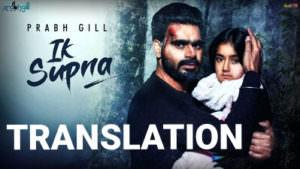 Prabh Gill - Ik Supna lyrics translation