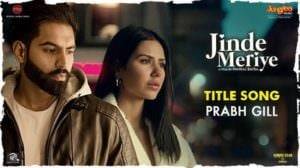 Jinde Meriye (Title Song Lyrics) | by Prabh Gill | Parmish Verma