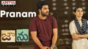 Pranam Lyrics – Jaanu (Telugu Movie) | Ft. Sharwanand | Samantha