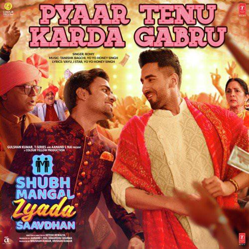 Pyaar Tenu Karda Gabru lyrics translation Shubh Mangal Zyada Saavdhan