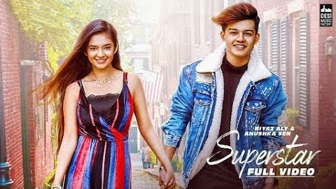 SUPERSTAR - Riyaz Aly & Anushka Sen Neha Kakkar song lyrics